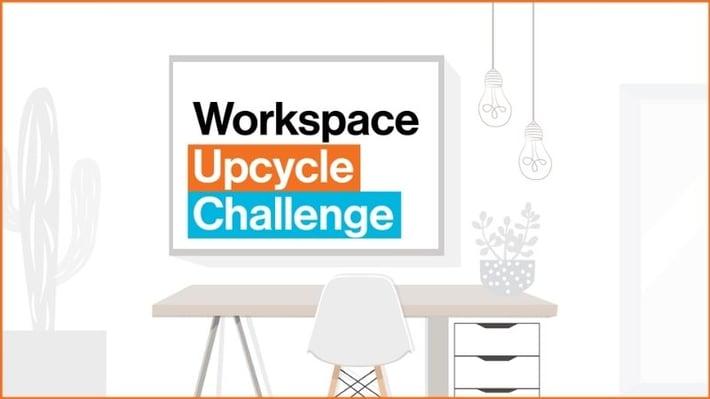 Workspace Upcycle Challenge.