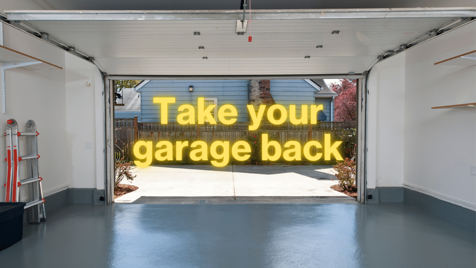 Take your garage back graphic
